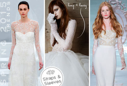 Bridal Spring 2015 Trends, Straps, Sleeves, Long Sleeves, Lace, Illusion, Sheer, Wedding Dress & Bridal Gowns