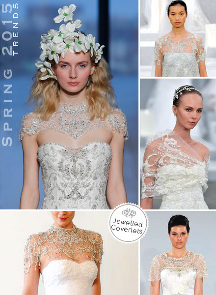 Spring 2015 Bridal Gown Trends: Embellished Coverage & Jewelled Coverlets, Boleros & Jackets